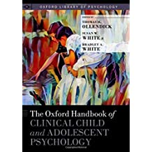 The Oxford Handbook of Clinical Child and Adolescent Psychology