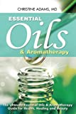 Product review for Essential Oils and Aromatherapy: The Ultimate Essential Oils and Aromatherapy Guide for Health, Healing and Beauty
