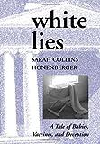 White Lies, Sarah Collins Honenberger, 0979020514
