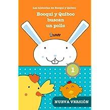 Booqui y Quiboo buscan un pollo: Las histórias de Booqui y Quiboo para tus primeras lecturas (TopTapTip) (Spanish Edition)
