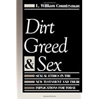 Dirt Greed And Sex