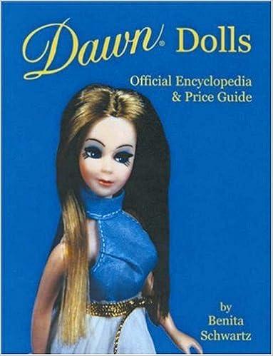 Dawn Dolls Official Encyclopedia Price Guide Benita Schwartz 9780875885988 Amazon Books