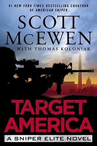 Target America: A Sniper Elite Novel (In Sniper Books Kindle American)