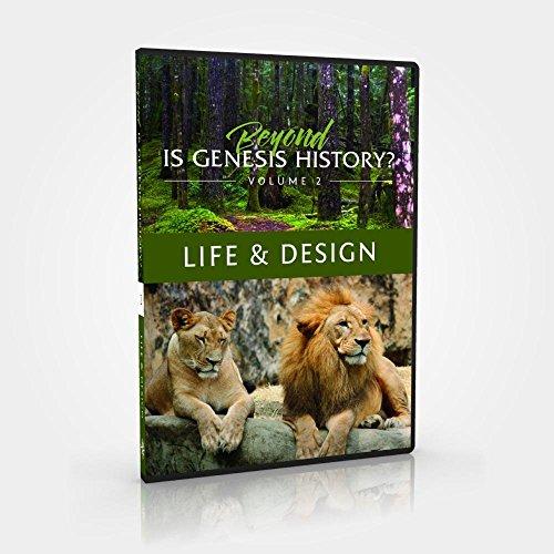 (Beyond Is Genesis History? Vol. 2: Life &)
