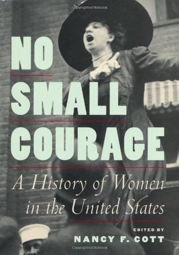no-small-courage-a-history-of-women-in-the-united-states