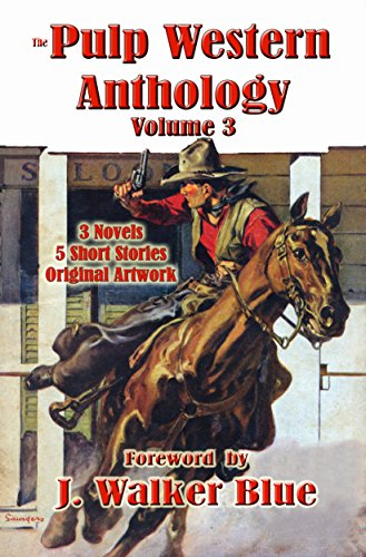 The Pulp Western Anthology: Volume 3