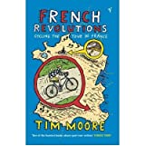 [FRENCH REVOLUTIONSCYCLING THE TOUR DE FRANCE BY MOORE, TIM]PAPERBACK