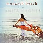 Monarch Beach | Anita Hughes