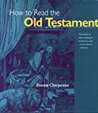 img - for How to Read the Old Testament (The Crossroad Adult Christian Formation) book / textbook / text book