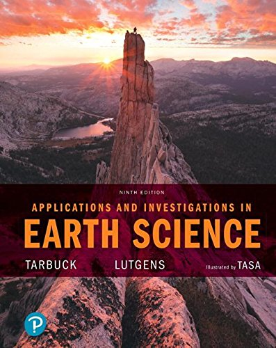 Applications and Investigations in Earth Science Plus MasteringGeology with Pearson eText -- Access Card Package (9th Edition)