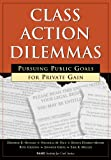 Class Action Dilemmas, Deborah Hensler and Bonita Dombey-Moore, 0833026046