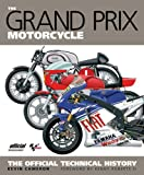 The Grand Prix Motorcycle, Kevin Cameron, 1935007017