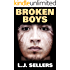 Broken Boys: (The Extractor)
