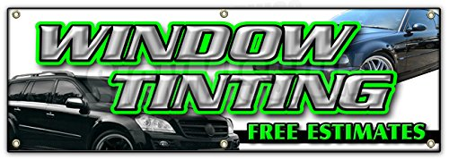 "72"" WINDOW TINTING FREE ESTIMATES BANNER SIGN tint automotive installation"