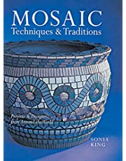 Mosaic Techniques & Traditions: Projects & Designs from Around the World: Projects and Designs from Around the World