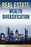 Real Estate Wealth Diversification