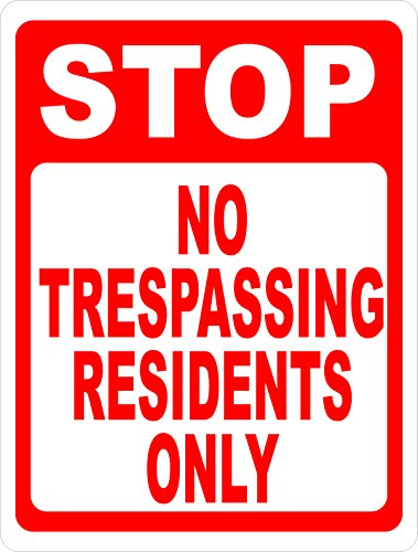 [Stop No Trespassing Residents Only Sign. 12x18 Metal. Prevent Trespassers in Private Neighborhoods. Made in USA] (Prevent Signs)