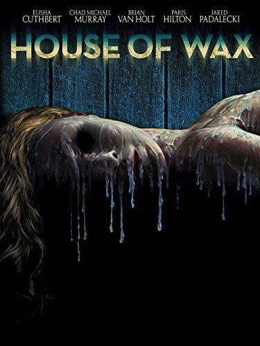 House Of Wax  2005