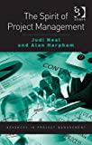 Spirituality and Project Management, Neal, Judith and Harpham, Alan, 1409409597