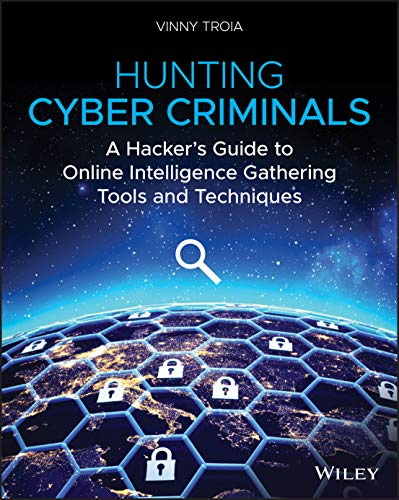 Hunting Cyber Criminals: A Hacker