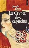 La crypte des Capucins par Roth