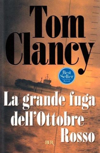 La grande fuga dell'ottobre rosso - Tom Clancy