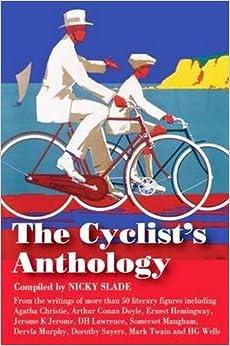 The Cyclist's Anthology (Trailblazer Travel Anthology)