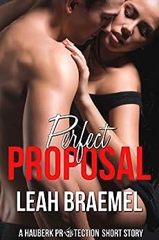 Perfect Proposal (Hauberk Protection Book 5) by [Braemel, Leah]