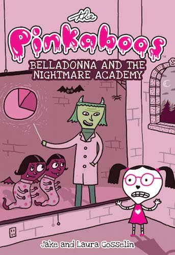 The Pinkaboos: Belladonna and the Nightmare