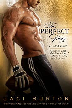 The Perfect Play (A Play-by-Play Novel Book 1) by [Burton, Jaci]