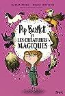Pip Bartlett et les créatures magiques par Pearce