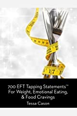 700 EFT Tapping Statements for Weight, Emotional Eating, and Cravings Paperback