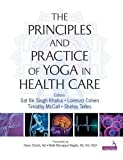 img - for Principles and Practice of Yoga in Health Care book / textbook / text book