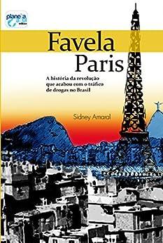 Favela Paris por [Amaral, Sidney]