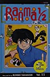 Ranma 1/2, Vol. 11 by Rumiko Takahashi (2004-08-10)