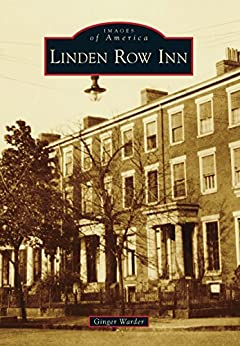 }OFFLINE} Linden Row Inn (Images Of America). people premier escribe Bring PALACE soccer Boating limited