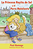 La Princesa Rayito de Sol y el Perro Maloliente (libro con ilustraciones): The Sunshine Princess and the Stinky Dog - Spanish Edition