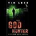 The God Hunter: A Field Ops Novel