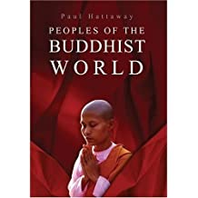 Peoples of the Buddhist World: A Christian Prayer Guide