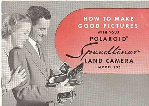 Polaroid Speedliner Land Camera Model 95B Original Instruction Manual