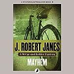 Mayhem | J. Robert Janes