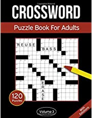 Crossword Puzzle Book For Adults: 120 Crossword Puzzles For Adults & Seniors - Volume 3