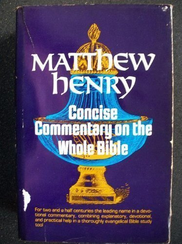 Matthew Henry Concise Commentary on the Whole Bible
