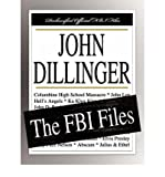 img - for [(John Dillinger: The FBI Files )] [Author: Federal Bureau of Investigation] [Dec-2007] book / textbook / text book