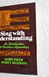 img - for Sing With Understanding: An Introduction to Christian Hymnology book / textbook / text book