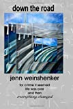 Down the Road, Jenn Weinshenker, 1456331930