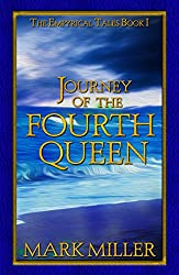 Journey of the Fourth Queen (The Empyrical Tales)