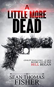 A Little More Dead (Dead Series Book 1)