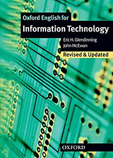 Oxford English for Information Technology: Information Technology. Students Book: Student Book (English