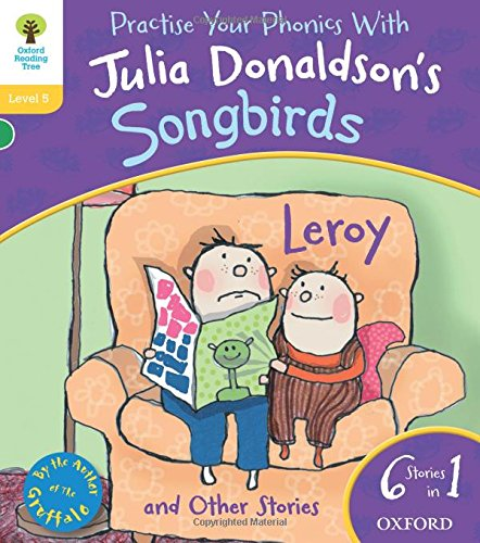 Oxford Reading Tree Songbirds: Level 5: Leroy and Other Stories (Songbirds Phonics)